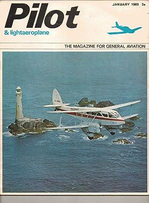 PILOT and Lightaeroplane. January 1969. Magazine: Brian Healey: Editor