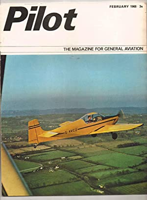 PILOT. February 1968. The Magazine for General: Brian Healey: Editor