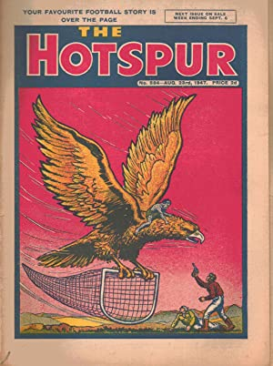 The Hotspur (COMIC) No. 584. August 23rd 1947