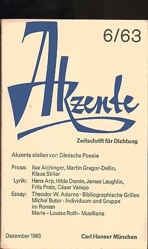 AKZENTE. Zeitschrift für Dichtung. HEFT 6. DEZEMBER 1963