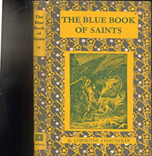 The Blue Book of Saints: Christine Chaundler