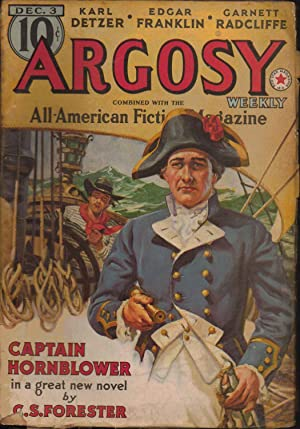 Argosy Weekly. Vol 286. Number 4. December 3, 1938. Captain Hornblower in a Great New Novel by C. S...
