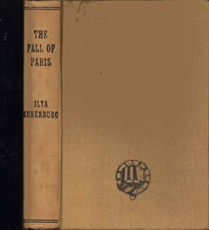 The Fall of Paris (The Stalin Prize Novel for 1942): Ilya Ehrenburg; Translated By Gerard Shelley