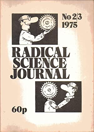 Radical Science Journal. No. 2/3. 1975