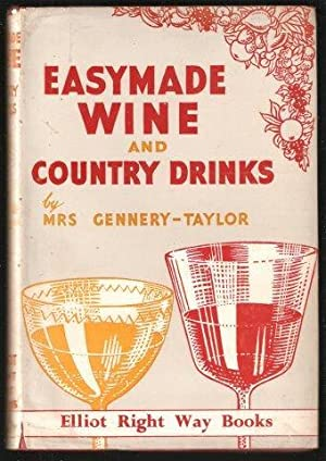 Easymade Wine and Country Drinks.