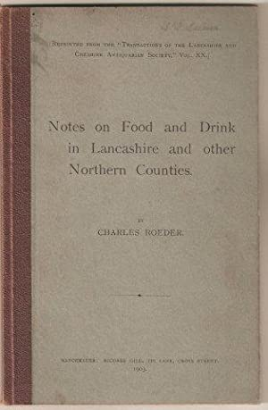 Notes on Food and Drink in Lancashire. 1st. edn.