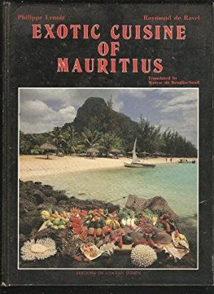 Exotic Cuisine of Mauritius. 1st. Eng. edn.: LENOIR, Philippe and