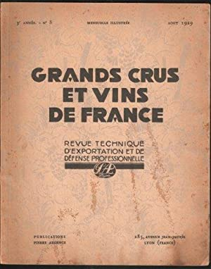Grands Crus et Vins de France. Revue Technique d'Exportation et de Defense Professionelle. 3e. An...