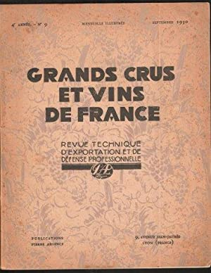 Grands Crus et Vins de France. Revue Technique d'Exportation et de Defense Professionelle. 4e. An...