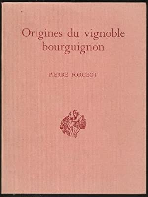 Origines du Vignoble Bourguignon. 1st. edn.
