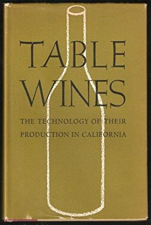 Table Wines. The technology of their production in California. 1st. edn.