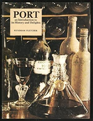 Port an Introduction to its History and Delights. 1st. edn.