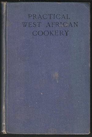 Practical West African Cookery.