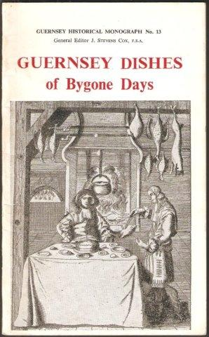 Guernsey Dishes of Bygone Days. 1st. edn.