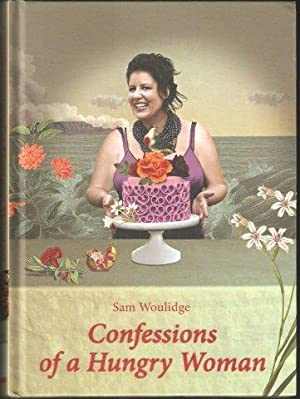 Confessions of a Hungry Woman. 1st. edn.