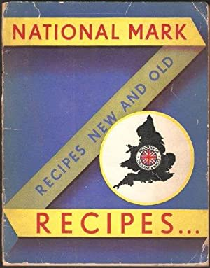 National Mark Recipes . Recipes New and Old. 1935.