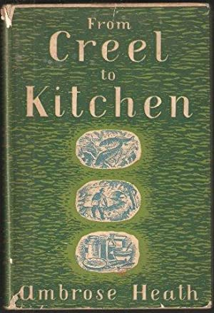From Creel to Kitchen. How to cook fresh-water fish. 1st. edn. 1939.