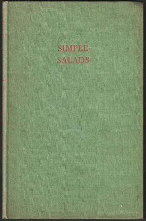 Simple Salads and Salad Dressings. 1943.