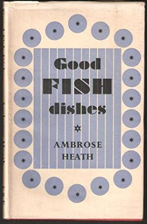 Good Fish Dishes. 3rd. imp. 1946.