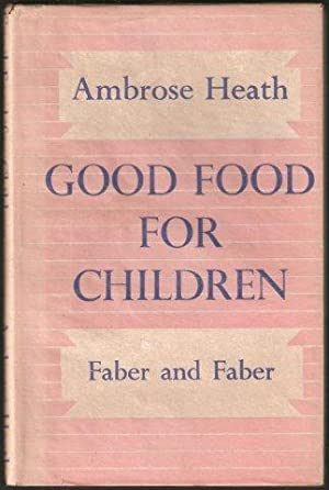 Good Food for Children. 1946.