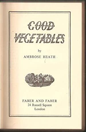 Good Vegetables. 1st. edn. 1949.
