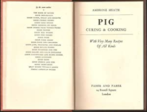 Pig Curing and Cooking: With Very Many Recipes of all Kinds. 1952.