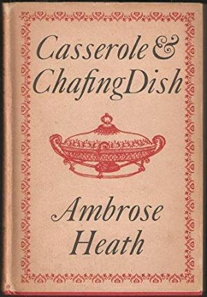 Casserole and Chafing Dish. 1st. edn. 1958.