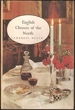 English Cheeses of the North. 1st. edn. c.1960.