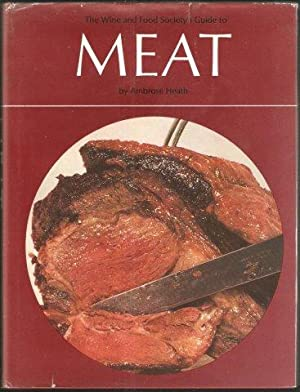 The Wine and Food Society's Guide to Meat. 1st. edn. 1968.