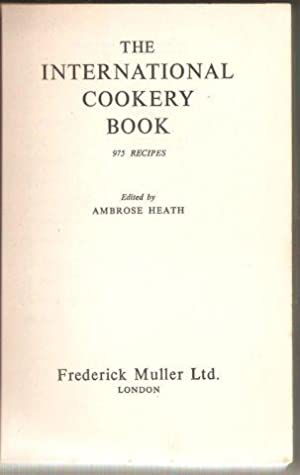 The International Cookery Book 975 Recipes. 1955.