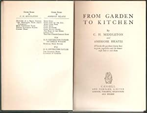 From Garden to Kitchen. 1st. edn. 1937.