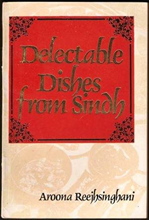 100 Delectable Dishes from Sindh. 1st. edn. 1981