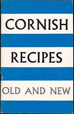 Cornish Recipes Old and New.