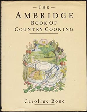 The Ambridge Book of Country Cooking. 1st. edn. 1986