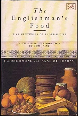 The Englishmans Food: Five Centuries of English Diet