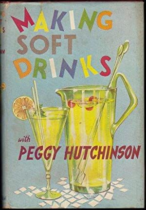 Making Soft Drinks. lst. edn. 1960.