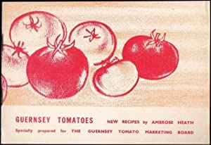 Guernsey Tomatoes. New Recipes. 1961.