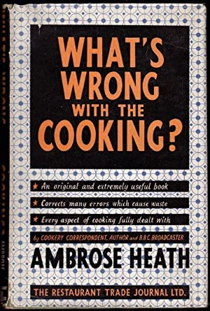 What s Wrong with the Cooking  1st. edn. 1947.