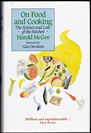 On Food and Cooking. The Science and Lore of the Kitchen. 1996.