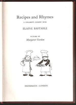 Recipes and Rhymes. A Children?s Cookery Book. 1st. edn.