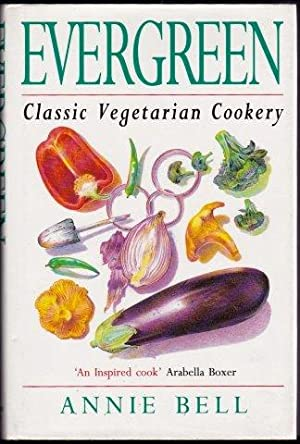 Evergreen. Classic Vegetarian Cookery. 1st. edn.