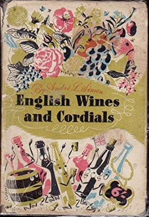 English Wines and Cordials. 1st. edn.