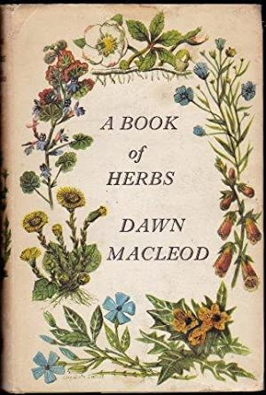 A Book of Herbs. 2nd. imp.