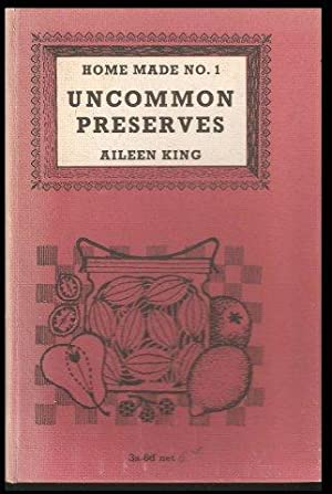 Uncommon Preserves. 1st. edn.