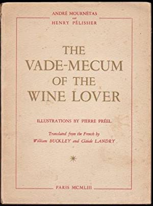 The Vade-Mecum of the Wine Lover. 1st. Eng. edn.