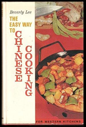 The Easy Way to Chinese Cooking for Western Kitchens. 1st. Eng. edn.