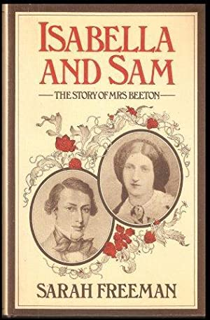 Isabella and Sam. The Story of Mrs. Beeton. 1st. edn.