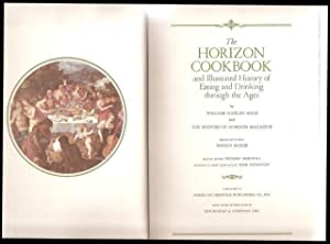 The Horizon Cookbook and Illustrated History of Eating and Drinking through the Ages. 2 vols. 1st...
