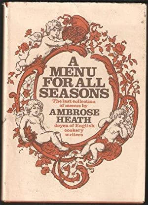 A Menu for all Seasons. 1st. edn.