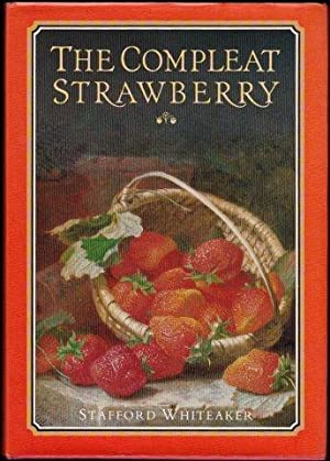 The Compleat Strawberry. 1st. edn.
